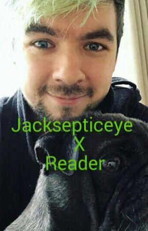 Jacksepticeye x Reader by MyChemicalLevi