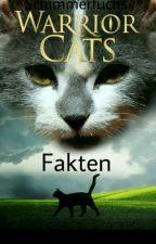 Warrior Cats Fakten  by Schimmerfuchs