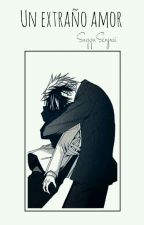 Un extraño amor; Sekaiichi Hatsukoi [Chiaki×Hatori] by SuggySenpai