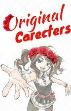 Original Carecters by UncelledEntity