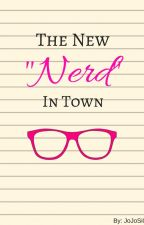 "The new ""Nerd"" in town- unedited version by JoJoSi04"