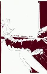 Kumpulan Fanfiction NC 18+ by KpopInc