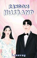 Random Husband by EarlyCetta