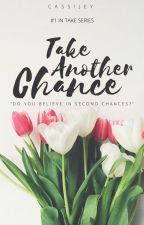 Take Another Chance by cassijey
