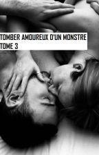 Tomber amoureux d'un monstre tome 3 by JessicaChaumeil