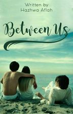 Between Us by hazhwa