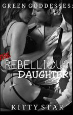 GG2: THE REBELLIOUS CHILD (COMPLETED)-editing  by Kitty2591