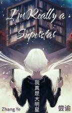 I'm Really a Superstar / Я стану суперзвездой! by Nailya211