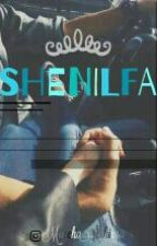 SHENILFA [COMPLETED] by DoubleARA