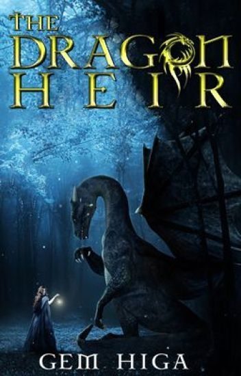 Dragon Heir [Book 1] [Watty Award Winner 2012]