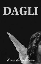 Dagli by Clandestinetine