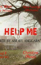 Help Me by andrianggara53