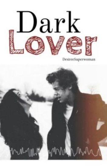 Dark Lover (Sequel Bad Teacher) ✔
