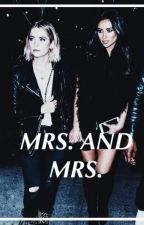 mrs. and mrs // hanna x emily by fxckxdparadise