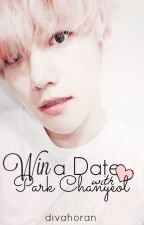 Win a Date with Park Chanyeol ↠ Chanbaek by DivaHoran