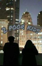 2 poor kids by WesleysSlut