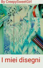 My Draws... My passion ...#2 by CreepySweetGirl