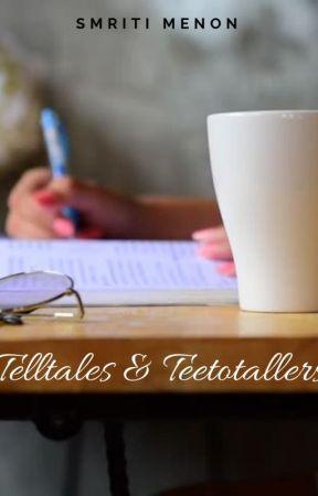 Telltales & Teetotalers by laboursandleisures