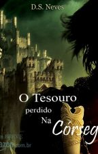 O Tesouro Perdido Na Córsega by Dayneves