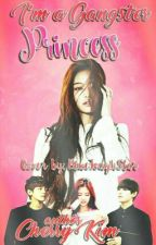 I'm a Gangster Princess by CherryKim716