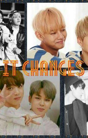 It Changes by HaniJungxxx