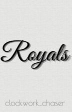 Royals by clockwork_chaser