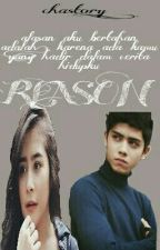 Reason (SELESAI) by chastory_