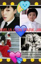 MI FAMILIA CON PARK JIMIN 2DA TEMPORADA DE EMBARAZADA DE PARK JIMIN (TN Y JIMIN) by celinitacalanisoliz