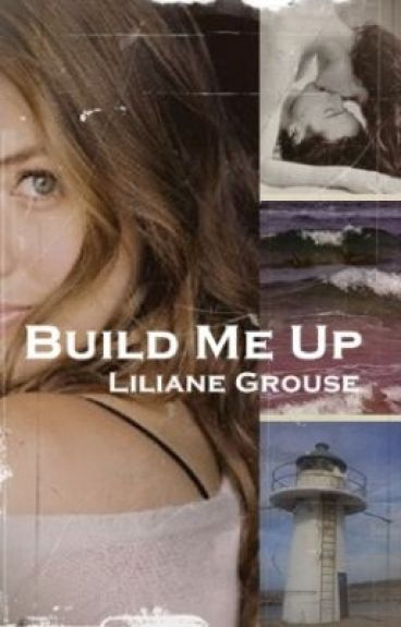 Build Me Up (NaNoWriMo)