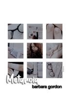 metanoia → barbara gordon by KlLLMONGER
