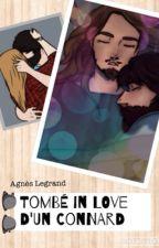 Tombé in love d'un Connard - Chronique by AgnesLegrand