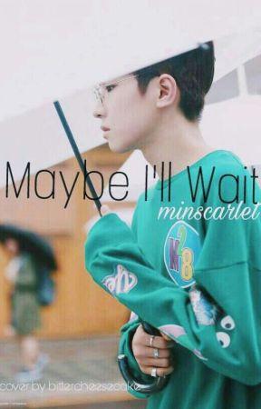 'Maybe I'll Wait' || Seventeen's Wonwoo by MinScarlet