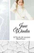 Jane Windia à l'école des sorciers by MazePotter