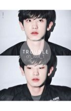 Trouble • Chanbaek / Baekyeol • by oh_well_1