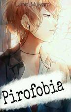 Pirofobia ||Shuu Sakamaki||© by _-Mxnsttxr-_