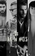 Us (All In #0.5) by SeleneNix