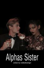 Alphas Sister  by wolkenkoenigin
