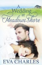 A Wedding at Meadows Shore by EvaCharles7