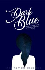 Dark Blue by starfromouterspace