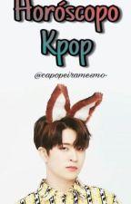 ⭐️ Horóscopo Kpop ⭐️ by capopeiramesmo-
