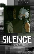 Silence ♣ One-Shot ♣ by Fabis_Tashi
