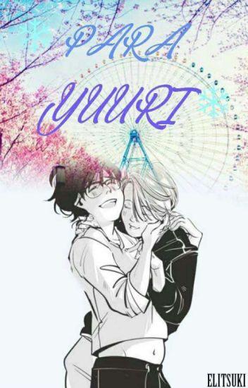 Para Yuuri [COMPLETO]