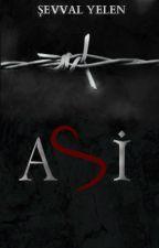 ASİ (Sil Baştan) by sevval_yelen