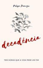 Decadência by FelipeDamazio