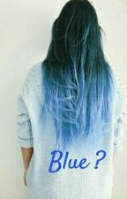 Blue ? by MaramChebbi