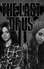 The Last of Us by beaniejauregui