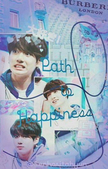Path to happiness   [Hybrid] [Jikook]