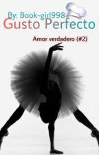 Gusto Perfecto (AV #2) by Book-girl998