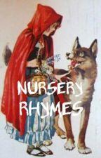 Nursery Rhymes by WishfulForesight