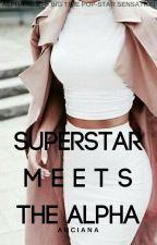 Superstar Meets The Alpha by auciana